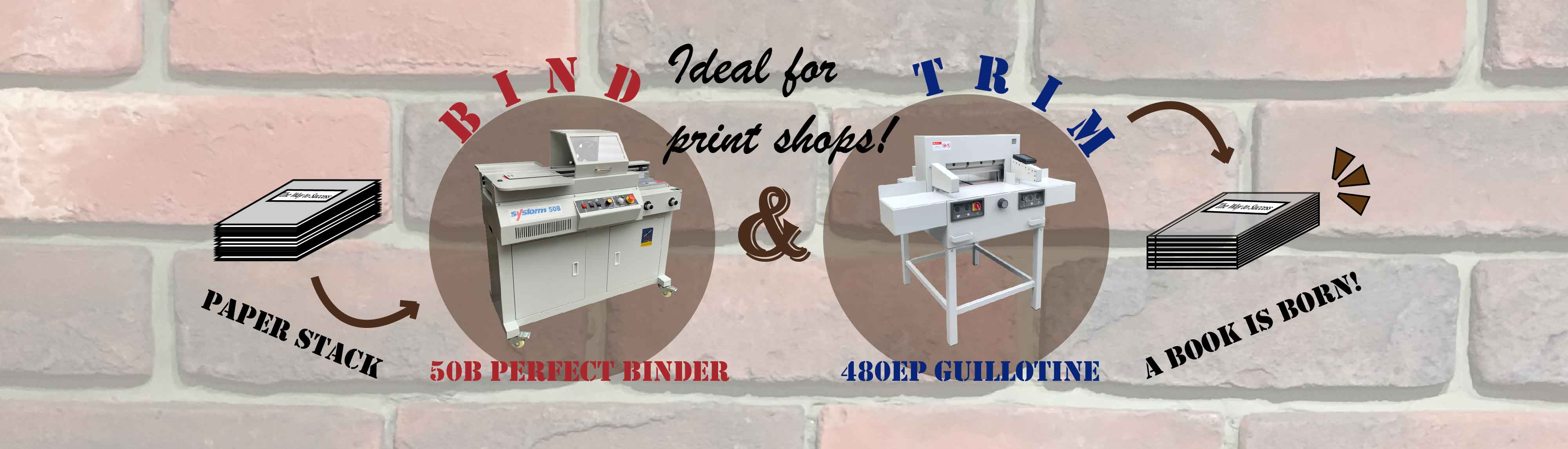 sysform guillotine and perfect binder for print shops